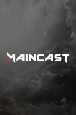 Maincast